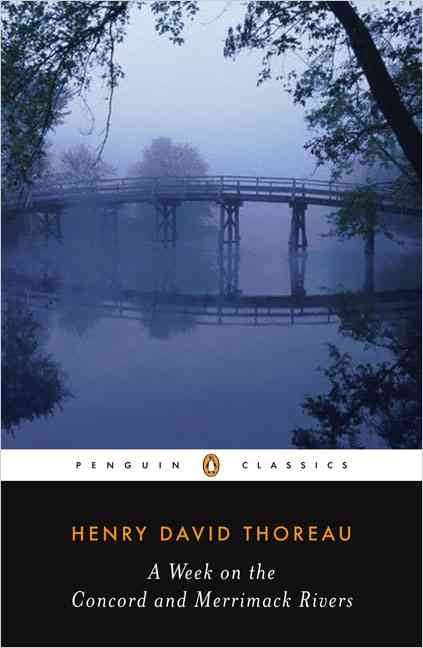 A Week on the Concord and Merrimack Rivers By Thoreau, Henry David/ Peck, H. Daniel
